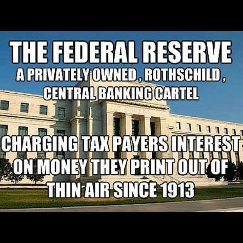The Federal Reserve -  a privately owned Rothschild, cental banking cartel charging taxpayers interest on money they print out of thin air since 1913.