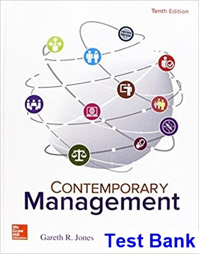 Contemporary Management 10th Edition Jones Test Bank Test