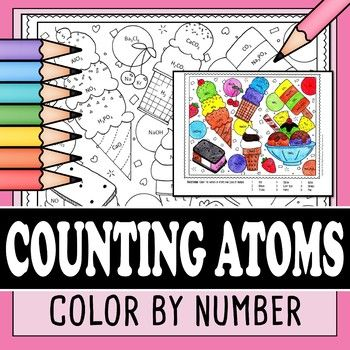 Here S A Fun And Unique Way For Students To Practice Counting Atoms There Are Over 40 Chemistry Problems In This S Counting Atoms Coloring By Number Chemistry Counting atoms worksheet answers