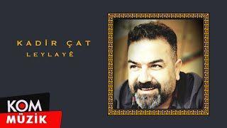 Kadir Cat Leylaye Mp3 Indir Kadircat Leylay Yeni Muzik Insan Seville