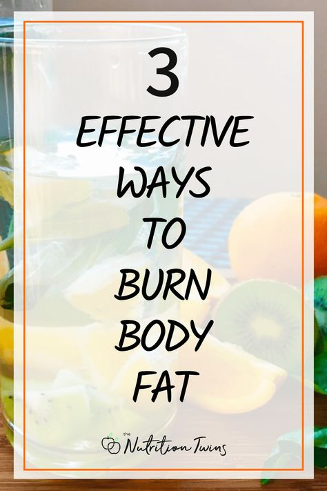 3 Effective Ways to Burn Body Fat. These easy weight loss tips will help you get even greater weight loss results with your healthy recipes, weight loss diet plan and flat belly workout plan. #flatbellydiet #weightloss #loseweight For MORE RECIPES, fitness  nutrition tips please SIGN UP for our FREE NEWSLETTER www.NutritionTwins.com