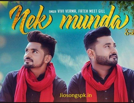 Nek Munda By Vivi Verma Fateh Meet Gill Mp3 Download Vino