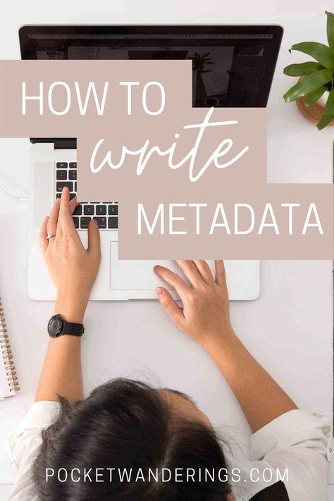 How To Write Metadata | Metadata SEO Tips | Pocket Wanderings