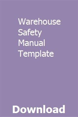 Warehouse Safety Manual Template Workplace Safety And Health