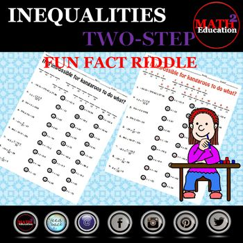 Solving Two Step Inequalities Fun Fact Riddle In 2021 Math Fun Facts Teacher Help