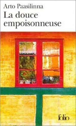 La Douce Empoisonneuse De Arto Paasilinna Books Painting