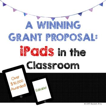 Click On Preview To See Samples This Winning Ipad Grant Pr Grants For Teachers Education Grants Elementary Education Activities