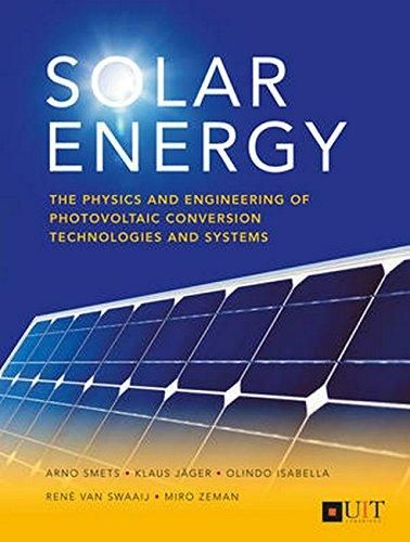 Solar Energy: The Physics and Engineering of Photovoltaic Conversion, Technologies and Systems - Default