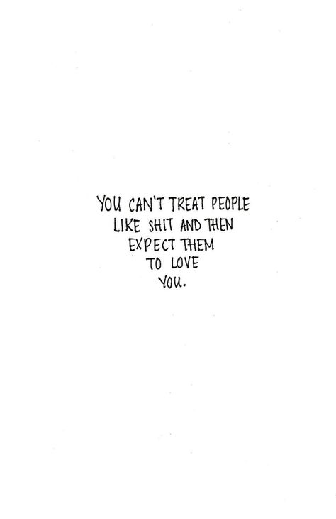 I need to remember this a bit more often. Even if I don't mean the shit, I'm surprised some people keep coming back; I don't deserve them.