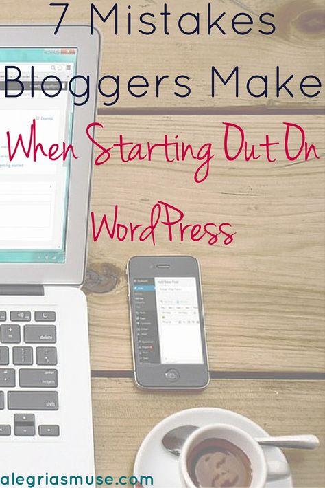 7 Common Mistakes Bloggers Make On WordPress