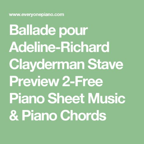 Ballade Pour Adeline Richard Clayderman Stave Preview 2 Free Piano