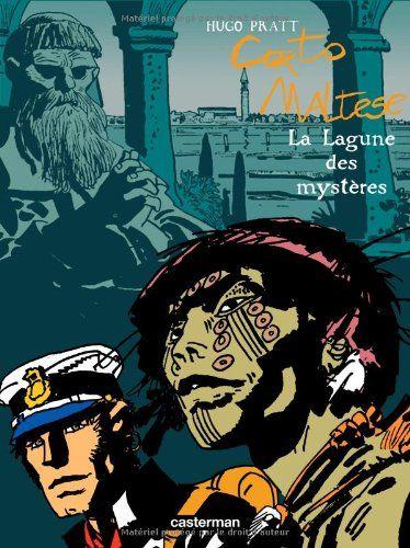 PDF Download Corto Maltese: La Lagune Des Mysteres For free