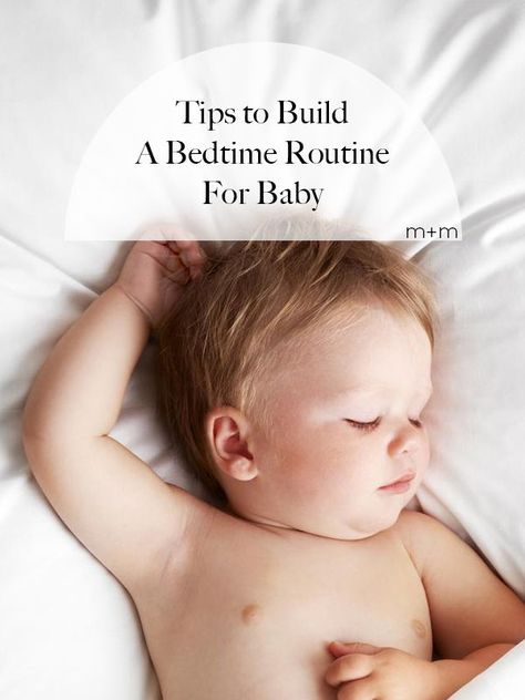 It's never too early to establish good sleeping habits. Here are some tips to build a bedtime routine for baby. #newborn #bedtimetraining