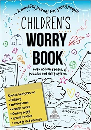 Children S Worry Book A Mindful Journal For Young People With