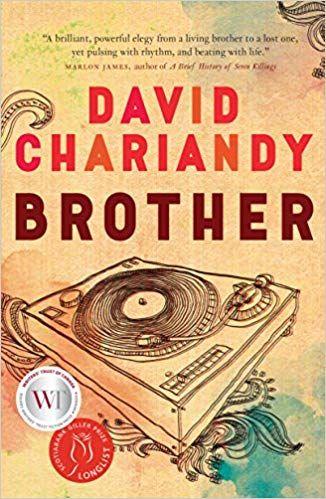 Brother David Chariandy 9780771022906 Amazon Com Books Best Books Of 2017 Books Novels