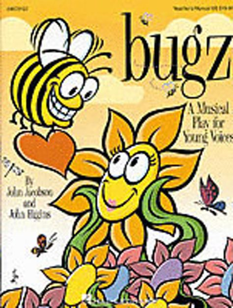 Bugz Reproducible Singer S Pack A Musical Play For Young Voices