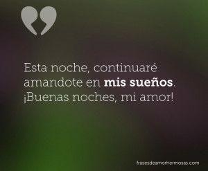 Me Gustan Los Buenos Días Acompañados Con Uno De Tus Besos Buenas Noches Amor Mio Frases Bonitas Oye Te Amo