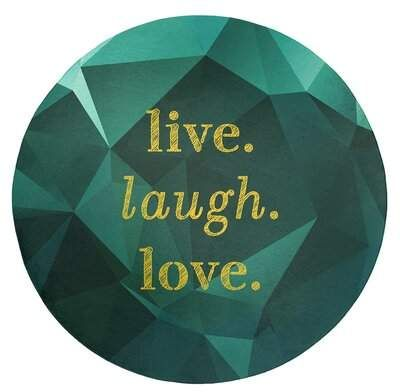 East Urban Home Faux Gemstone Live Laugh Love Quote Poly Chenille Rug East Urban Home Chenille Rug Versatile Rug Travel Love Quotes