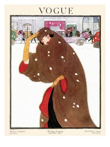 Vogue Cover - November 1920    Shielded by her luxurious brown fur coat and matching turban, a woman on the move braves the cold winter wind. This snowy street scene, illustrated by Helen Dryden, appeared on the November 1, 1920, cover of Vogue.