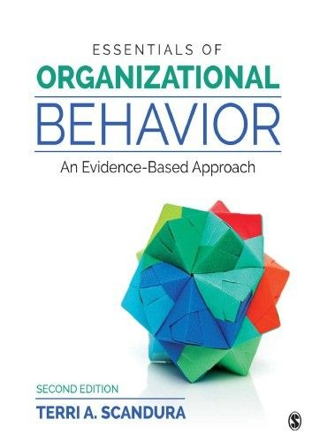 Etextbooks Essentials Of Organizational Behavior An Evidence Based Approach 2nd Edition Organizational Behavior Organizational Textbook