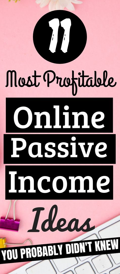 11 Passive Income Ideas You Can Start Without Money Today (2019)