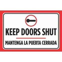 Keep Doors Shut Mantenga La Puerta Cerrada Spanish Print Sign Symbol Business Office Signs Aluminum Single Puertas Cerradas Puertas Cerrado Por