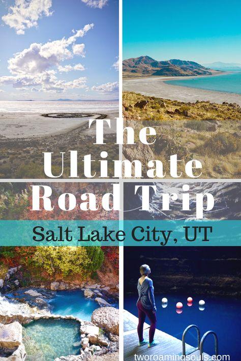 The Ultimate Road Trip Salt Lake City, UT