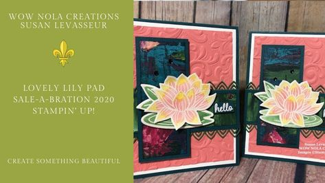 """Photo of Lovely Lily Pad Stampin"""" Up!"""