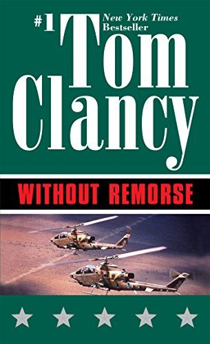 Without Remorse Tom Clancy S John Clark Series Book 1 By Clancy Tom Tom Clancy Books Book Search Books