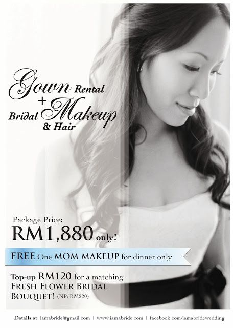 WEDDING PROMOTION 2013 2014 Gown Rental And Bridal Makeup Hair For RM1880 Only FREE One Moms Dinner Bouquet Details Htt