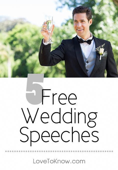 There Are Many Types Of Free Wedding Speeches Typically The Best Man The Groom And The Groom S Father Wedding Speech Best Man Wedding Speeches Bride Speech