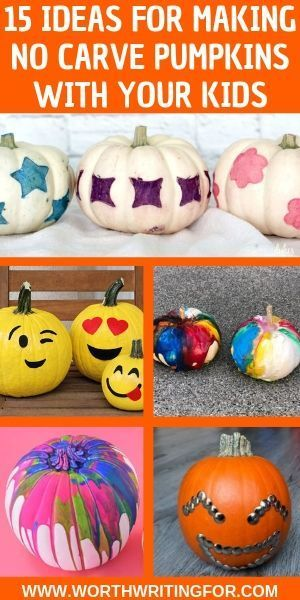 Fun Easy No Carve Pumpkins To Make With Your Kids With Images Kids Kids Parenting Activities For Kids