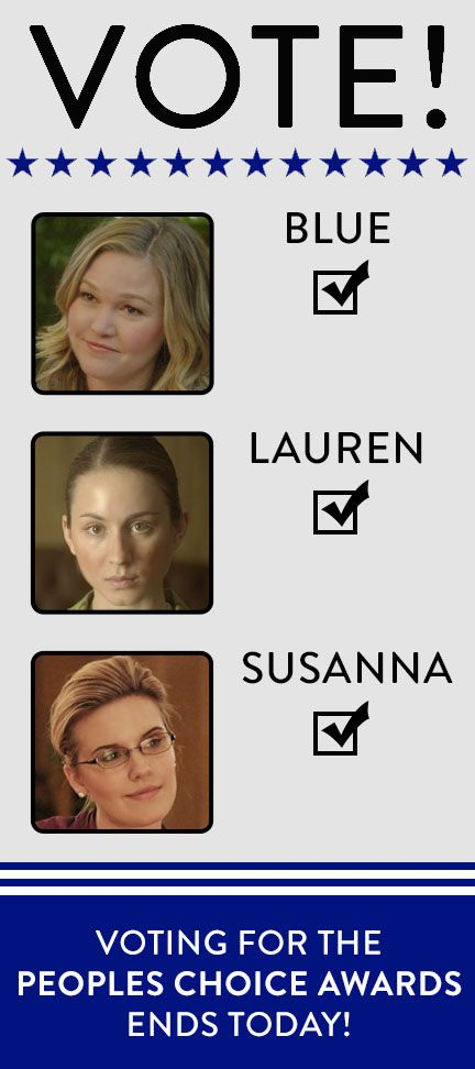 It's the LAST DAY to support #Blue, #Lauren & #Susanna as People's Choice Awards nominations!   Click here to vote: http://www.peopleschoice.com/pca/nominations/vote.jsp?pollId=130039