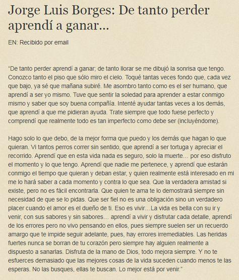 Jorge Luis Borges: De tanto perder aprendí a ganar...