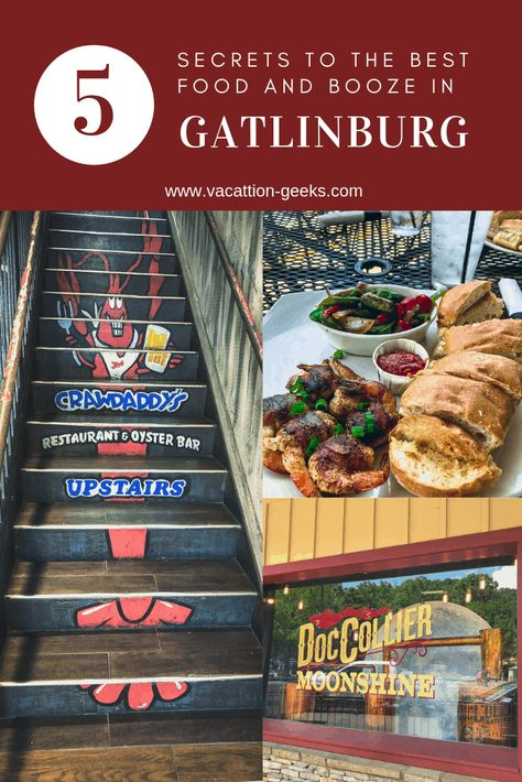 Secrets to the Best Food and Booze in Gatlinburg - Vacation Geeks