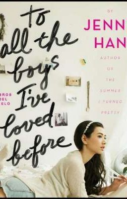 A Todos Los Chicos Que Me Enamoré Capítulo 1 Un Paseo Para Recordar Enamorada Libros