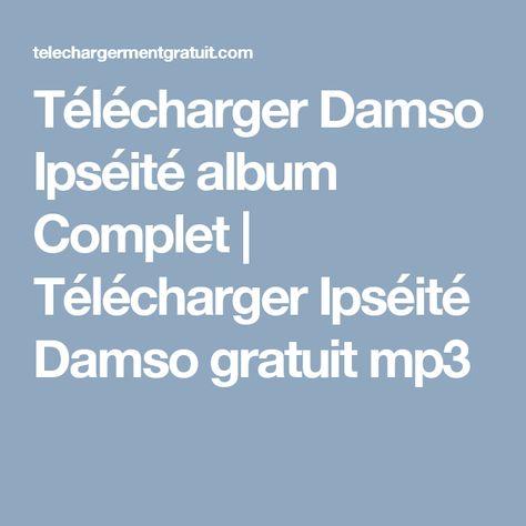 Gut bekannt Télécharger Damso Ipséité album Complet | Télécharger Ipséité  IP31