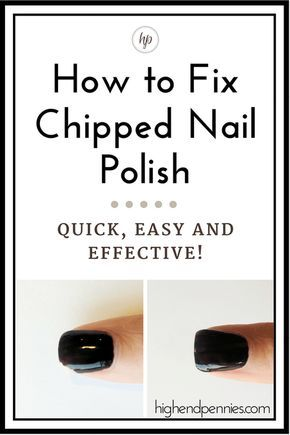 How To Fix Chipped Nail Polish Highendpennies Chipped Nail Polish Fix Nail Polish No Chip Nails