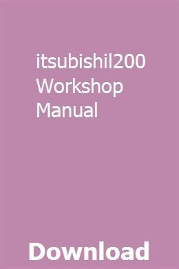 Mitsubishil200 Workshop Manual | bitriomensi | Repair