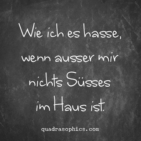 #humor #sprüche #düsseldorf #Quadrasophics #geschenke #geschenkideen #geschenkartikel #süß #süßigkeiten #naschen #schokolade