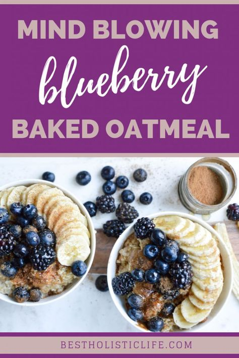 Mind Blowing Blueberry Baked Oatmeal - Best Holistic Life #recipes #blueberry #blueberries #blueberryrecipes #oatmeal #oatmealrecipes #oatmealrecipeshealthy #healthyrecipes #healthyfood #healthyfoodrecipes #healthyfoodideas #superfoods #recipeoftheday #recipeideas #recipeshealthy