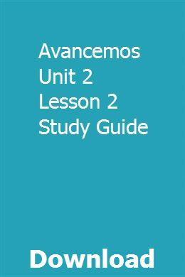 Avancemos Unit 2 Lesson 2 Study Guide   luntersbuna