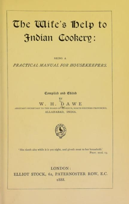 The Wife S Help To Indian Cookery By W H Dawe 1888