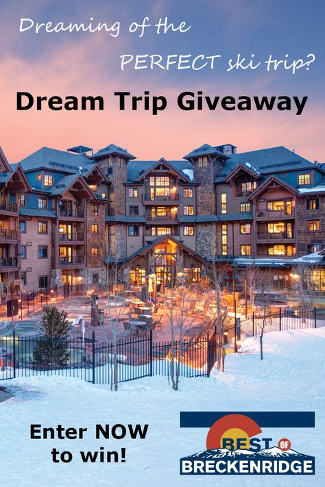 Best Of Breckenridge Dream Trip Giveaway