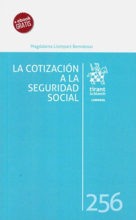 La Cotización A La Seguridad Social Magdalena Llompart Bennàssar Tirant Lo Blanch 2019 Seguridade Social
