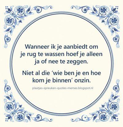 Tegelspreuken In Het Nederlands Spreuken Woorden Van Wijsheid Grappige Quotes