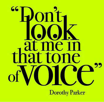 Dorothy Parker Don T Look At Me In That Tone Of Voice Dorothy