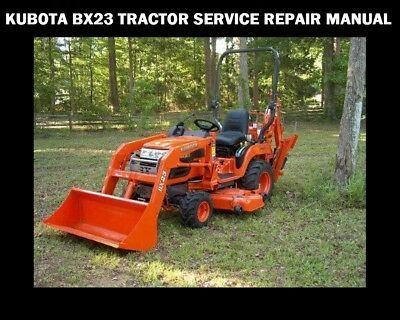 Advertisement Ebay Kubota Bx23 Workshop Service Manual 510pg W Mower Tractor Backhoe Loader Manuals And Literature Parts And Accessories Motors Backh