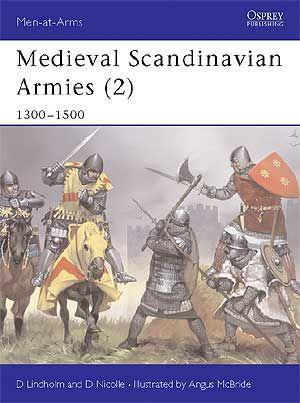 Medieval Scandinavian Armies 2 Medieval History Medieval Swords Medieval