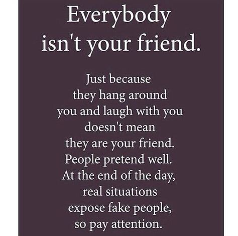 Yep, now I know who you'll always choose as your best friend but wait till she hurts you and you realize you don't have friend like me anymore